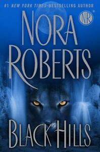 Black-Hills-by-Nora-Roberts-2009-Hardcover-DJ-New