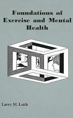 Foundations of Exercise and Mental Health-ExLibrary