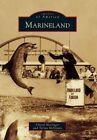 Marineland by Cheryl Messinger, Terran McGinnis (Paperback / softback, 2011)