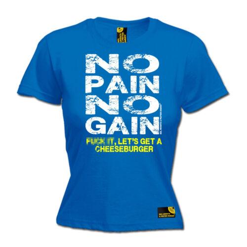 No Pain No Gain cheeseburger Femme SWPS T-Shirt Cadeau D/'anniversaire Gym Entraînement