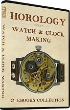 21 HOROLOGY Books Watchmaking Clock Making Repairing, How to Make a watch DVD