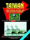 Taiwan Army, National Security and Defense Policy Handbook by International Business Publications, USA (Paperback / softback, 2006)