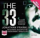 The 33 by Jonathan Franklin (CD-Audio, 2011)