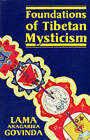 Foundations of Tibetan Mysticism by Red Wheel/Weiser (Paperback, 1969)
