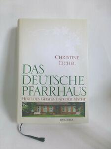 Christine Eichel: Das Deutsche Pfarrhaus (Gebundene Ausgabe, 9783869950402)