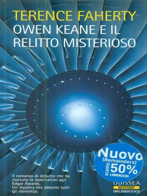 OWEN KEANE E IL RELITTO MISTERIOSO  FAHERTY TERENCE DELOSBOOKS 2009 MYSTERY