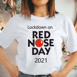 RED NOSE DAY  T Shirt, Comic Relief Tshirts for Kids and Adult LOCKDOWN 2021 446