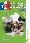 Tricolore Total 3 Teacher Book by Michael Spencer, Heather Mascie-Taylor, Sylvia Honnor (Paperback, 2011)