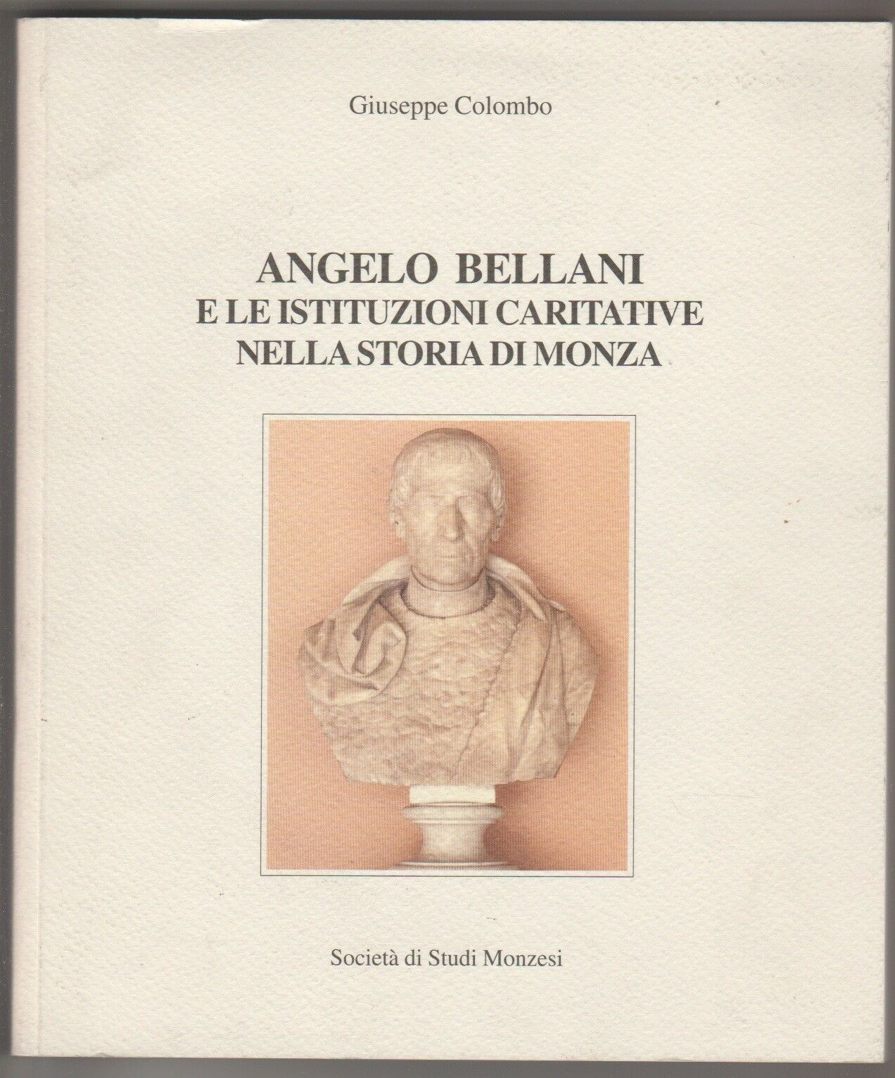 Angelo Bellani e le istituzioni caritative nella storia di Monza
