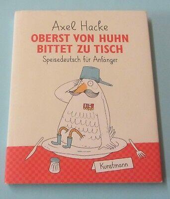 Axel Hacke: Oberst von Huhn bittet zu Tisch, Speisedeutsch für Anfänger Humor | eBay