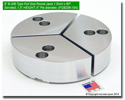 "8/"" Full Grip Round Jaws Aluminum for B208 Lathe Chucks 1.5/"" HT, 8/"" Pie Diam."