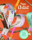 Paper Artist Creations You Can Fold Tear Wear or Share 9781623700041 Green