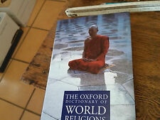 The Oxford Dictionary of World Religions John Bowker 1997 First Edition