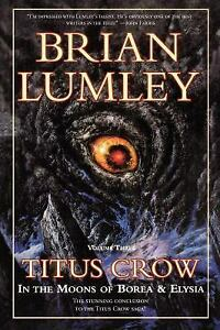 Titus-Crow-In-the-Moons-of-Borea-amp-Elysia-The-Coming-of-Cthulhu-Paperback