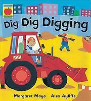 Dig Dig Digging (Awesome Engines), Mayo, Margaret, New