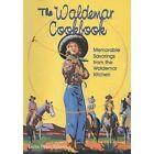 The Waldemar Cookbook: Memorable Savorings from the Waldemar Kitchen by Laura Pipkin Kramer (Paperback / softback, 2001)