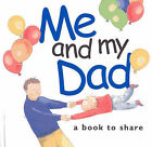 Me and My Dad by Helen Exley (Hardback, 2006)