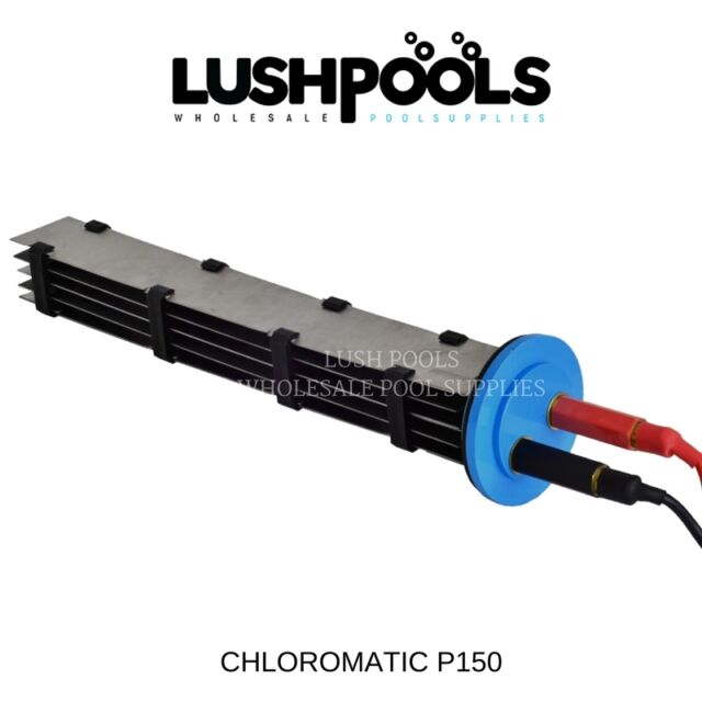 CHLOROMATIC P-Series P150 Replacement Chlorinator Cell SOLID PLATE 5yr Warranty
