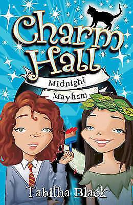 """AS NEW"" Black, Tabitha, Midnight Mayhem: Book 2 (Charm Hall), Book"