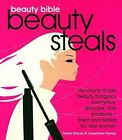 Beauty Bible Beauty Steals by Sarah Stacey, Josephine Fairley (Paperback, 2009)