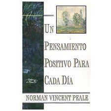 Un Pensamiento Positivo Para Cada DA: Positive Thinking Every Day Spanish Edi