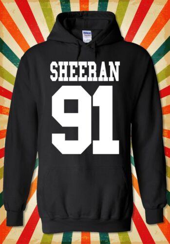 Sheeran 91 Ed Sheeran Pop Singer Men Women Unisex Top Hoodie Sweatshirt 2094