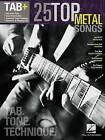Tab: 25 Top Metal Songs - Tab. Tone. Technique by Hal Leonard Corporation (Paperback, 2013)