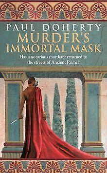 Murder's Immortal Mask (Ancient Roman Mysteries) von Pau... | Buch | Zustand gut