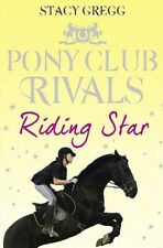 **NEW** - Riding Star (Pony Club Rivals, Book 3) (Paperback) 0007333455