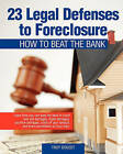 23 Legal Defenses to Foreclosure: How to Beat the Bank by Troy Doucet (Paperback / softback, 2008)
