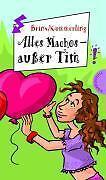 1 von 1 - Alles Machos - außer Tim! von Anja Kömmerling und Thomas Brinx (2003, Gebundene