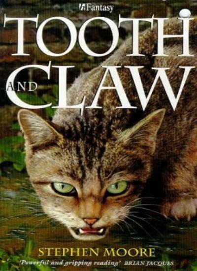 Tooth And Claw (H fantasy),Stephen Moore