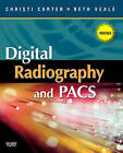 Digital Radiography and PACS by Christi Carter, Beth Veale (Paperback, 2009)