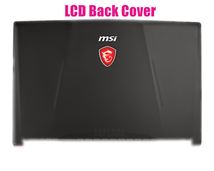 New Laptop Replacement Parts for MSI GL63 8RD 8RC 8RE MS-16P5 LCD Back Cover 3076P4A221 3076P4A221TA218