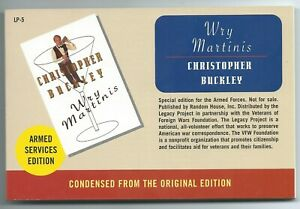 Wry Martinis by Christopher Buckley [Armed Services Edition LP-5 - 2003 pb FINE]