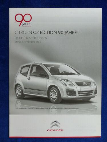 Citroen C2 Edition 90 Jahre Prospekt Brochure 09.2009 Preisliste