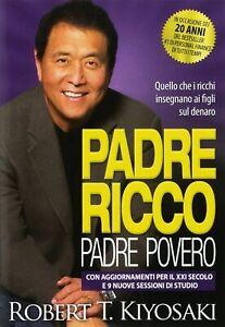 Padre ricco padre povero in ITALIANO, PRIMA DI ACQUISTARE LEGGERE DESCRIZIONE!