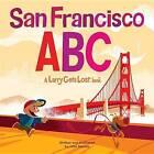 San Francisco ABC by John Skewes (Hardback, 2016)