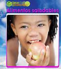 Alimentos Saludables by Adam Schaefer (Hardback, 2010)