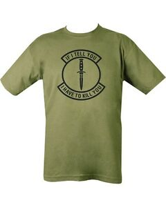 dd2efbc9b Mens If I Tell You I Have To Kill You Military Combat Army Printed T ...
