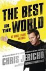 The Best in the World von Chris Jericho (2015, Taschenbuch)
