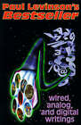 Bestseller: Wired, Analog, and Digital Writings by Professor of Communication and Media Studies Paul Levinson (Paperback / softback, 1999)
