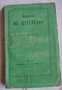 Madame de Maintenon par Gustave Héquet edition originale dedicacé - broché