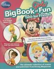 Disney Girls' Big Book of Fun Time for Friends by Parragon Books (Paperback / softback, 2015)
