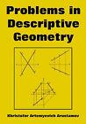 Problems in Descriptive Geometry by Khristofor Artemyevich Arustamov (Paperback / softback, 2005)