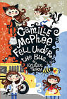 Camille McPhee Fell Under the Bus by Kristen Tracy (Paperback / softback, 2010)
