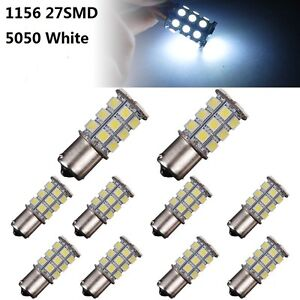 10 X White 27SMD 1156 BA15S Led bulbs Tail Backup 12V RV Camper 1141 1003 2056