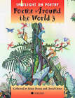 Spotlight on Poetry: Poems Around the World: Stage 3 by Brian Moses, David Orme (Paperback, 1999)