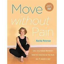 Move Without Pain by Martha Peterson (2012, Paperback)