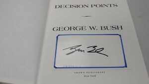 President George W Bush Signed 2010 Decision Points Hardback Book
